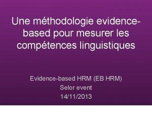 Une mthodologie evidencebased pour mesurer les comptences linguistiques