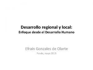 Desarrollo regional y local Enfoque desde el Desarrollo