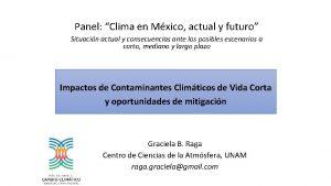 Panel Clima en Mxico actual y futuro Situacin