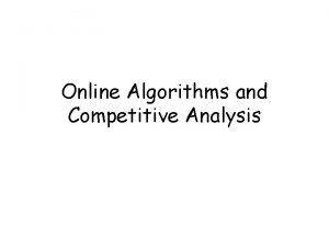 Online Algorithms and Competitive Analysis Paging Algorithms Data