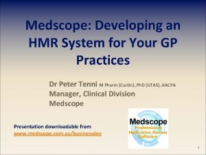 Medscope Developing an HMR System for Your GP