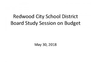 Redwood City School District Board Study Session on