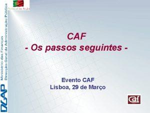CAF Os passos seguintes Evento CAF Lisboa 29