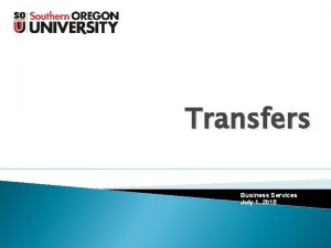 Transfers Business Services December 2012 Business Services July