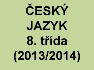 ESK JAZYK 8 tda 20132014 dn jazyk na