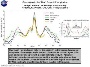 Converging to the Real Oceanic Precipitation Mean Precipitation