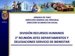 DIREBIEN ARMADA DE CHILE DIRECCIN GENERAL DEL PERSONAL