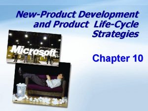 NewProduct Development and Product LifeCycle Strategies Chapter 10