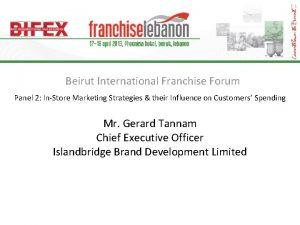 Beirut International Franchise Forum Panel 2 InStore Marketing