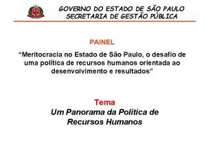 GOVERNO DO ESTADO DE SO PAULO SECRETARIA DE