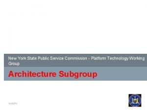 New York State Public Service Commission Platform Technology
