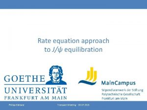 Rate equation approach to J equilibration Philipp Bahavar