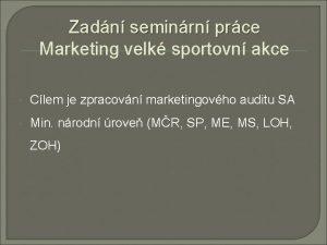 Zadn seminrn prce Marketing velk sportovn akce Clem