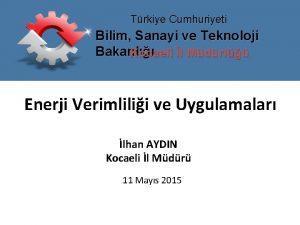 Trkiye Cumhuriyeti Bilim Sanayi ve Teknoloji Bakanl Kocaeli