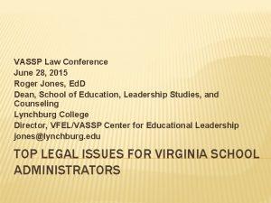 VASSP Law Conference June 28 2015 Roger Jones