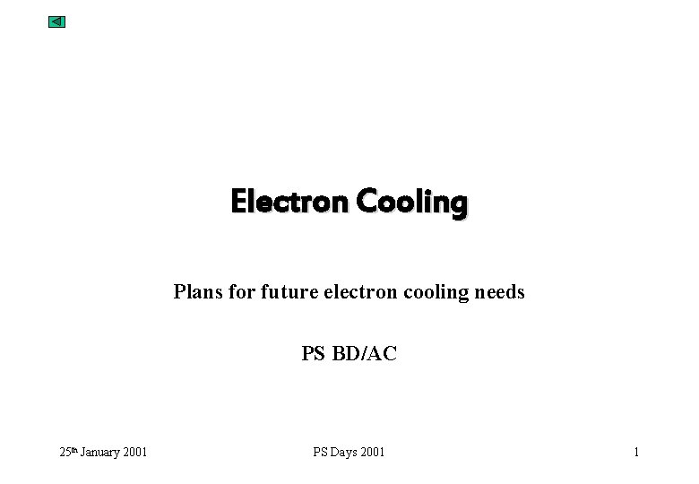 Electron Cooling Plans for future electron cooling needs