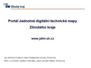 Portl Jednotn digitln technick mapy Zlnskho kraje www