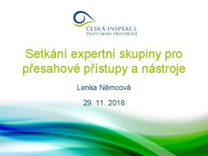 Setkn expertn skupiny pro pesahov pstupy a nstroje
