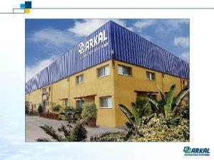 Arkal was founded in 1963 by Kibbutz Bet