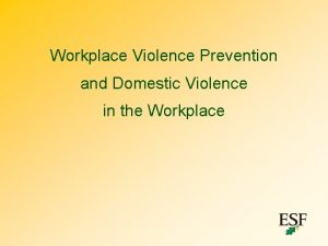 Workplace Violence Prevention and Domestic Violence in the