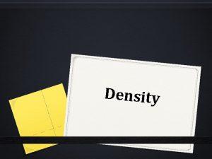 Density What is Density 0 In chemistry density