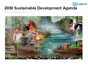 2030 Sustainable Development Agenda Role of Regional Commissions