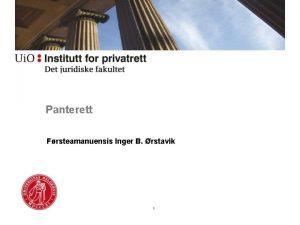 Panterett Frsteamanuensis Inger B rstavik 1 Faget Panterett