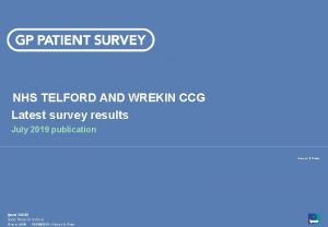 NHS TELFORD AND WREKIN CCG Latest survey results