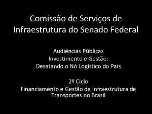 Comisso de Servios de Infraestrutura do Senado Federal