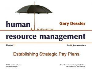 Gary Dessler tenth edition Chapter 11 Part 4