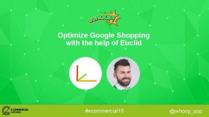 Optimize Google Shopping with the help of Euclid