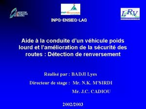 LRV INPGENSIEGLAG Aide la conduite dun vhicule poids