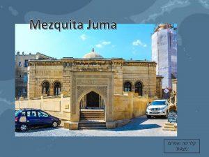 Mezquita Juma con kitabe en minarete La inscripcin