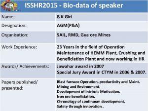 ISSHR 2015 Biodata of speaker Name B K