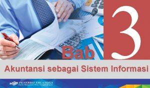 Bab 3 Akuntansi sebagai Sistem Informasi Tujuan Pembelajaran