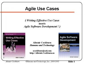 Agile Use Cases Writing Effective Use Cases meets