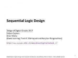 Carnegie Mellon Sequential Logic Design of Digital Circuits