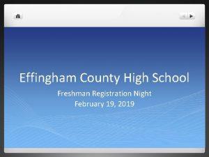 Effingham County High School Freshman Registration Night February