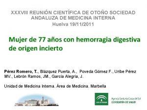 XXXVIII REUNIN CIENTFICA DE OTOO SOCIEDAD ANDALUZA DE