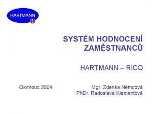 SYSTM HODNOCEN ZAMSTNANC HARTMANN RICO Olomouc 2004 Mgr
