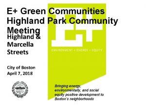 E Green Communities Highland Park Community Meeting Highland