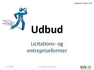 oplg af Torben Vind Udbud Licitations og entrepriseformer