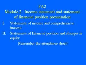 FA 2 Module 2 Income statement and statement