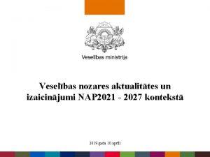 Veselbas nozares aktualittes un izaicinjumi NAP 2021 2027
