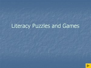 Literacy Puzzles and Games Literacy Puzzles n n