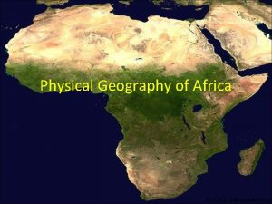 Physical Geography of Africa 2011 Clairmont Press Atlas