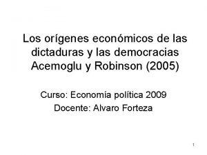 Los orgenes econmicos de las dictaduras y las