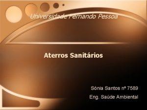 Universidade Fernando Pessoa Aterros Sanitrios Snia Santos n