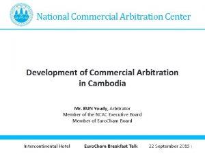 National Commercial Arbitration Center Development of Commercial Arbitration
