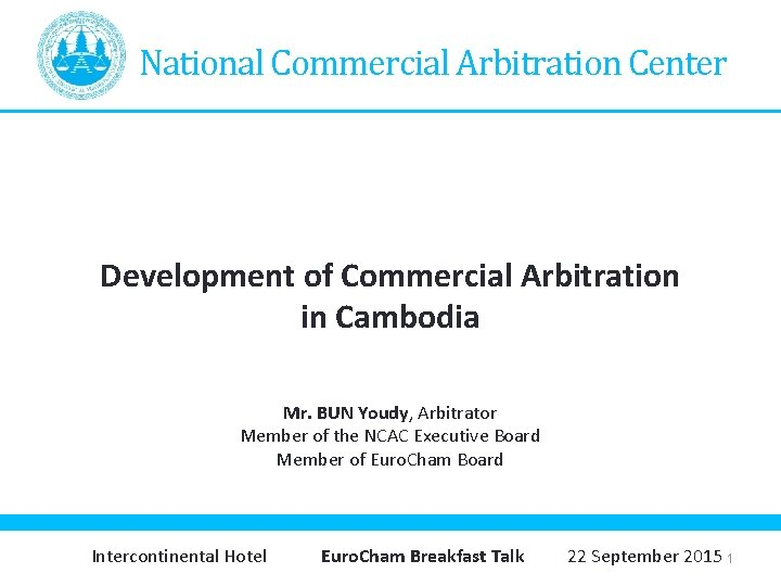 National Commercial Arbitration Center Development of Commercial Arbitration